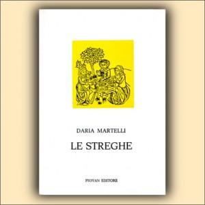Le streghe - Daria Martelli