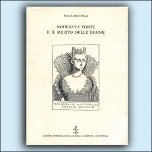 Moderata Fonte e il merito delle donne - Daria Martelli